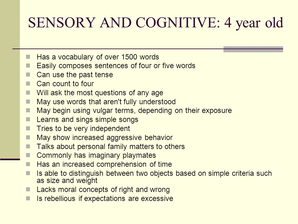 SENSORY AND COGNITIVE: 4 year old