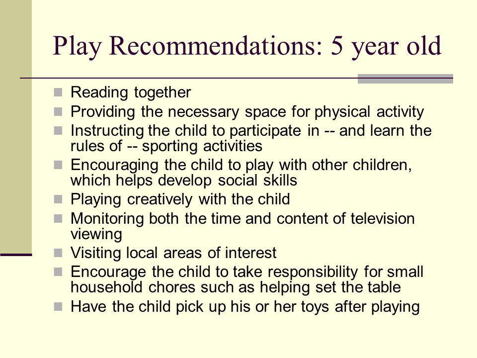 Play Recommendations: 5 year old