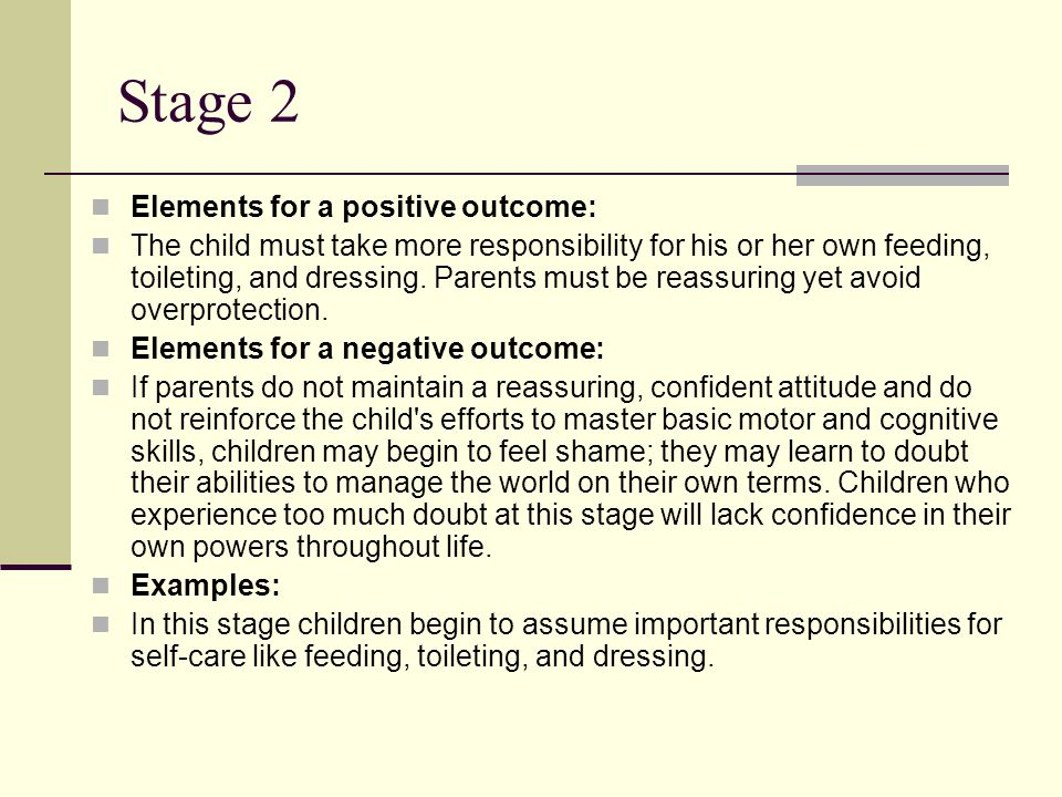 Stage 2 Elements for a positive outcome: