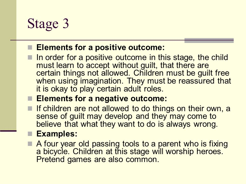 Stage 3 Elements for a positive outcome: