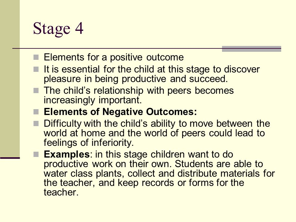 Stage 4 Elements for a positive outcome