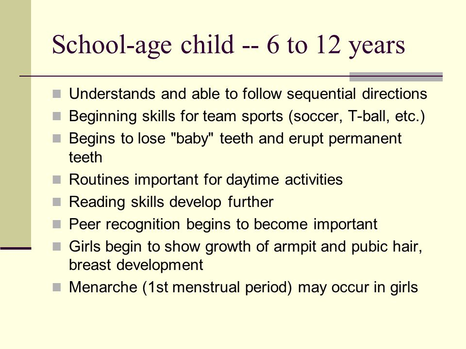 School-age child -- 6 to 12 years