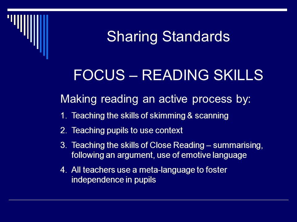 Sharing Standards FOCUS – READING SKILLS