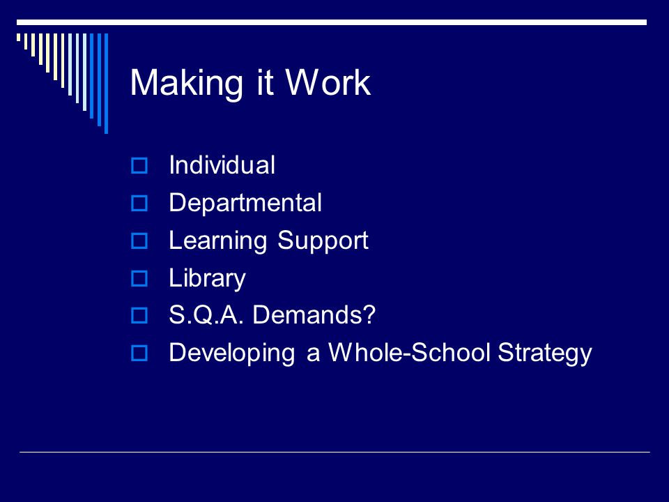 Making it Work Individual Departmental Learning Support Library