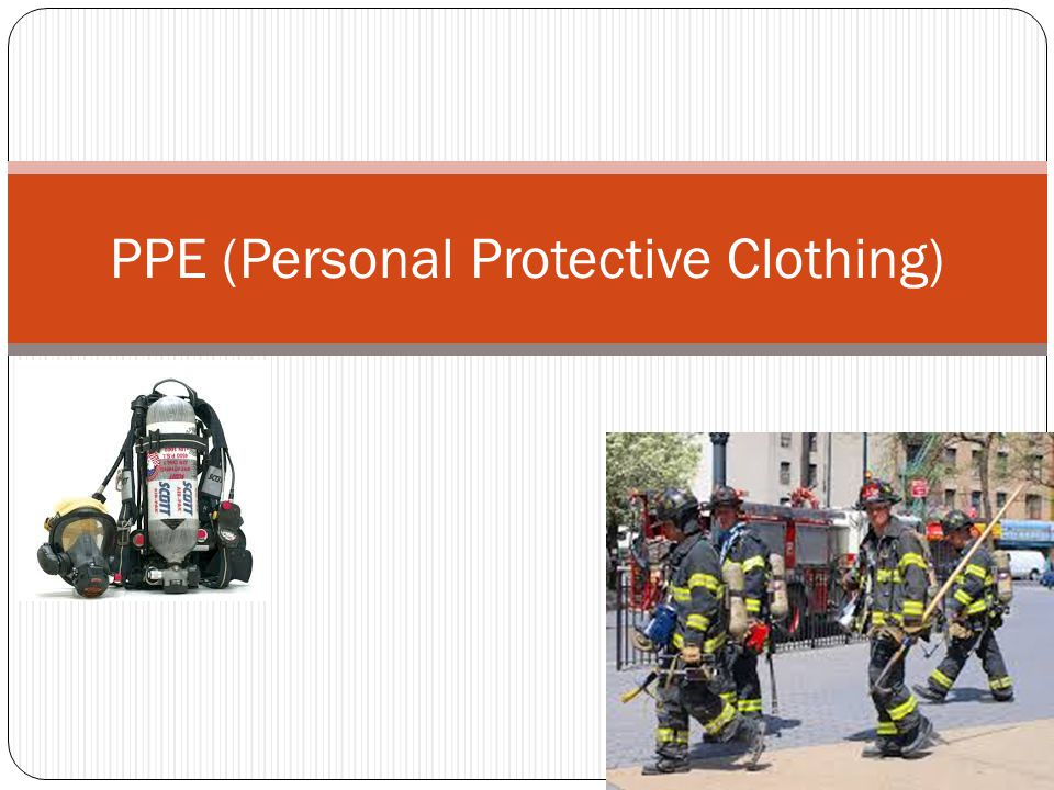 PPE (Personal Protective Clothing)