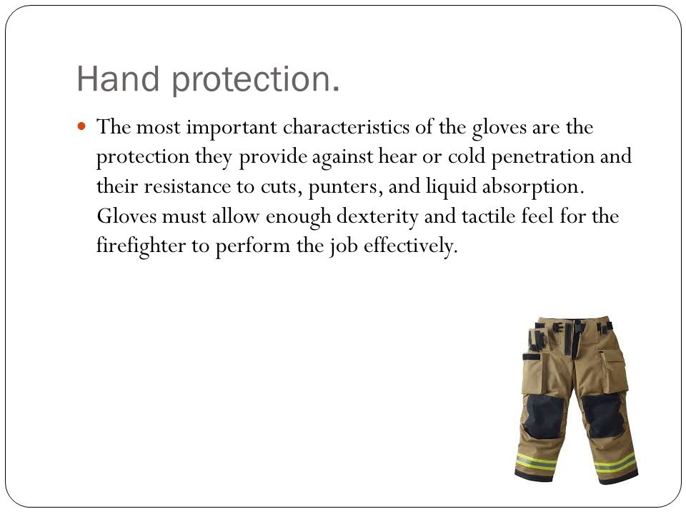 Hand protection.