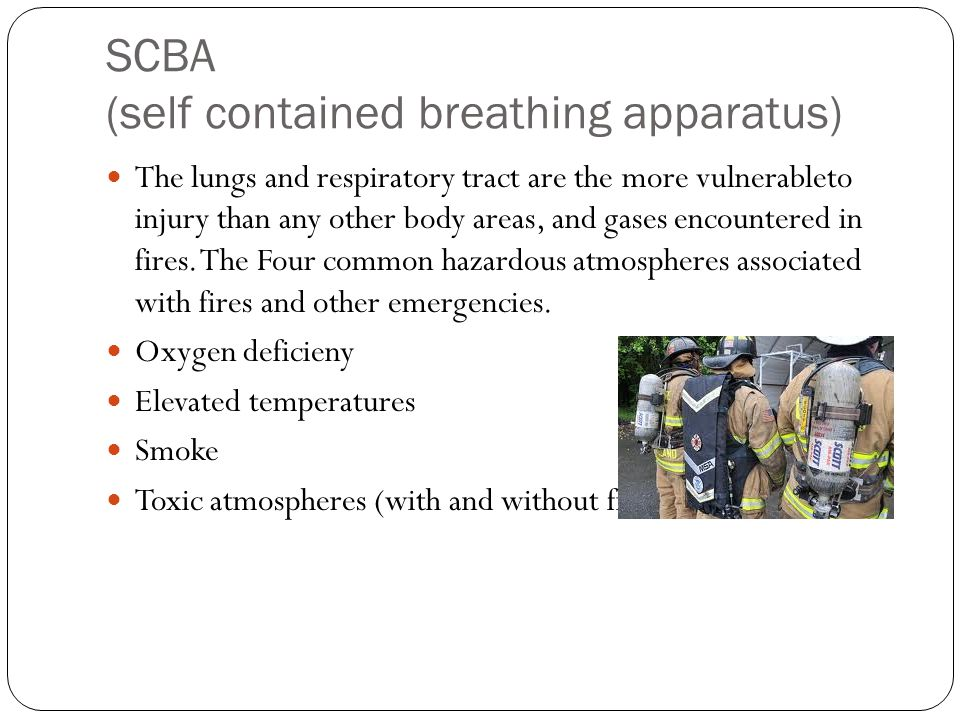 SCBA (self contained breathing apparatus)