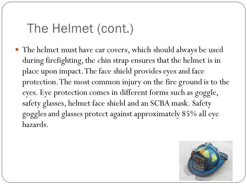 The Helmet (cont.)