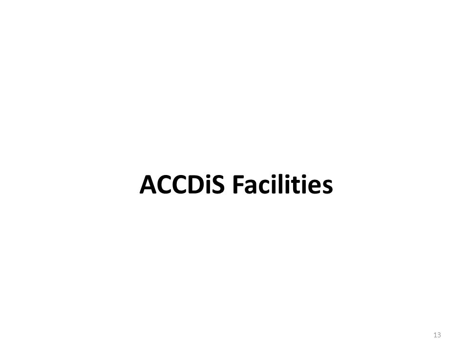 ACCDiS Facilities