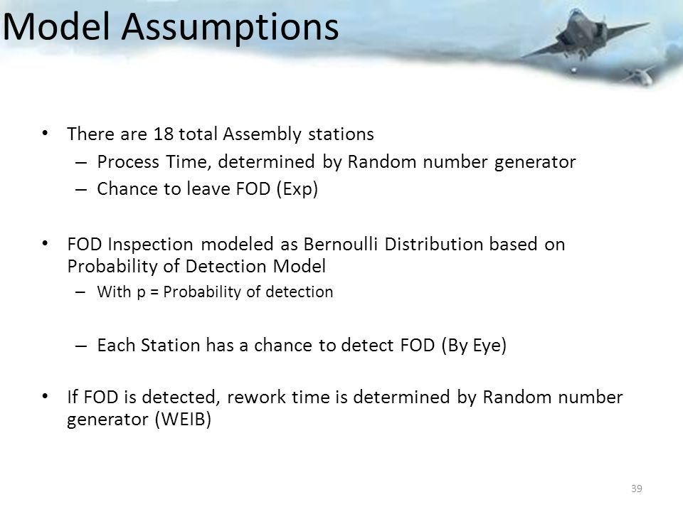 Model Assumptions There are 18 total Assembly stations