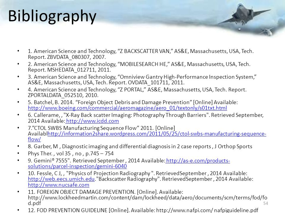 Bibliography 1. American Science and Technology, Z BACKSCATTER VAN, AS&E, Massachusetts, USA, Tech. Report. ZBVDATA_080307, 2007.
