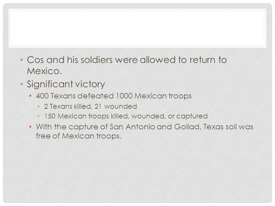 Cos and his soldiers were allowed to return to Mexico.