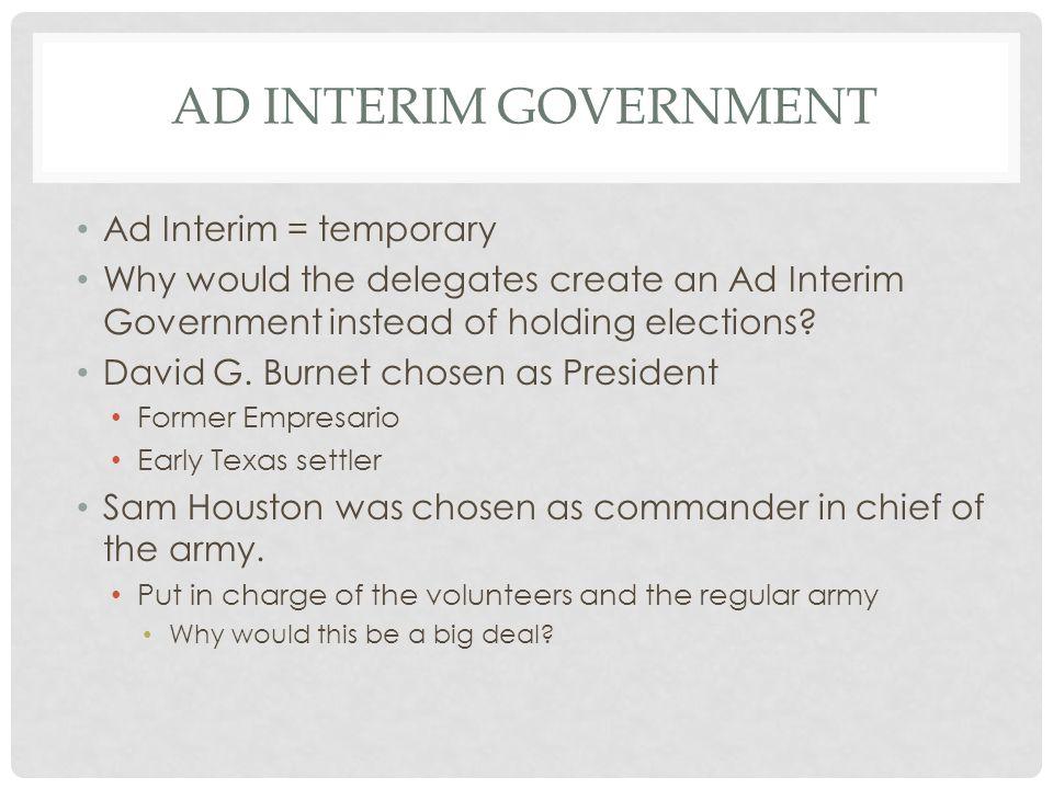 Ad interim Government Ad Interim = temporary