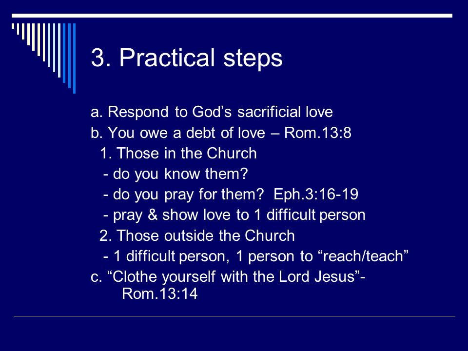 3. Practical steps a. Respond to God's sacrificial love