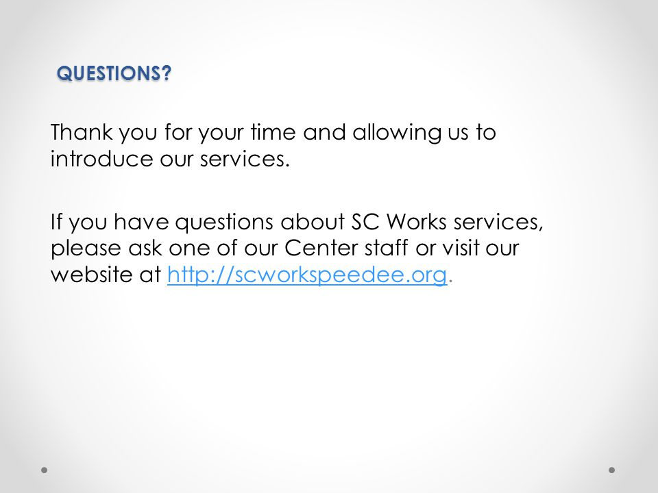 Thank you for your time and allowing us to introduce our services.