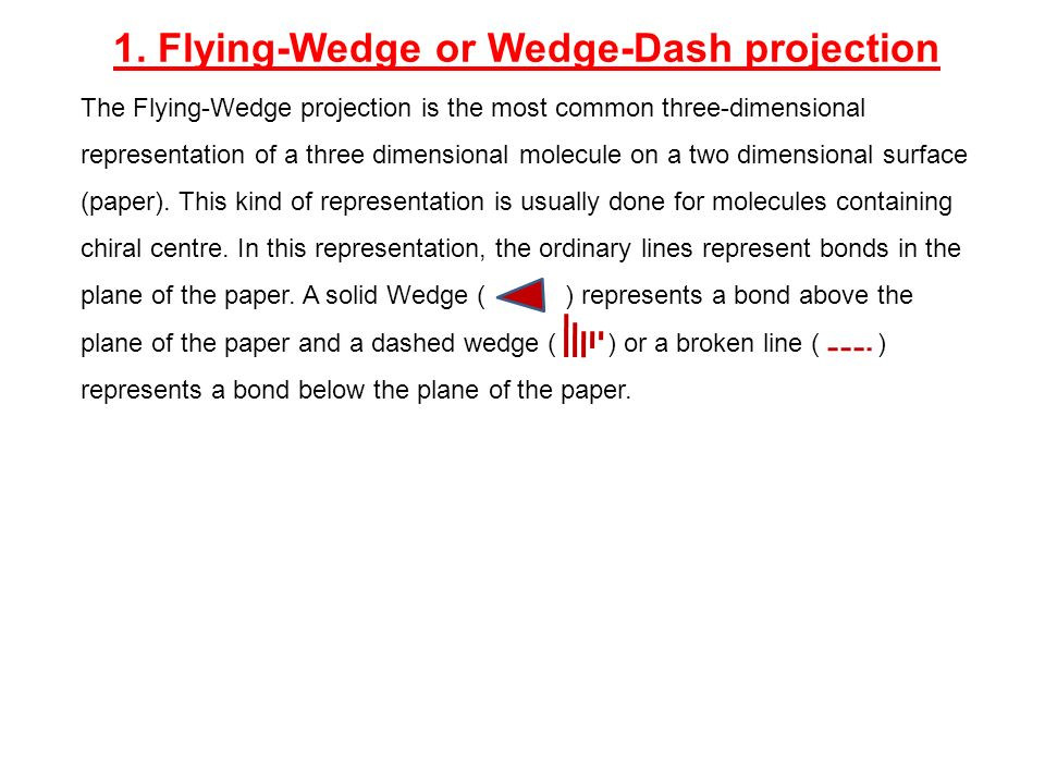 1. Flying-Wedge or Wedge-Dash projection