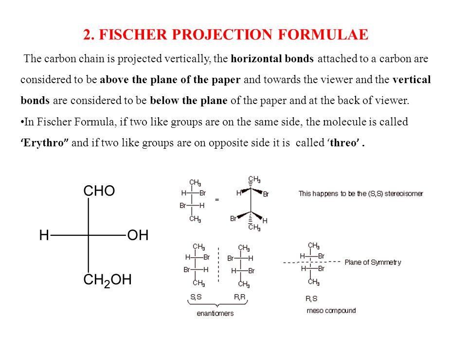 2. FISCHER PROJECTION FORMULAE