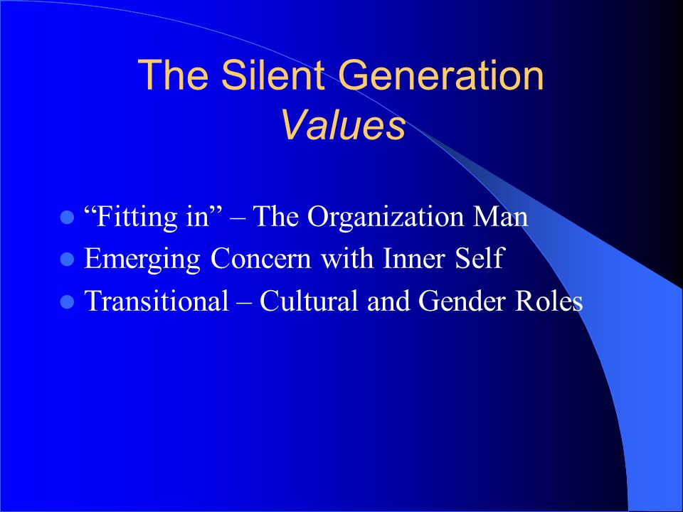The Silent Generation Values