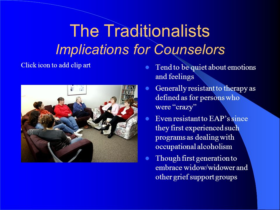 The Traditionalists Implications for Counselors