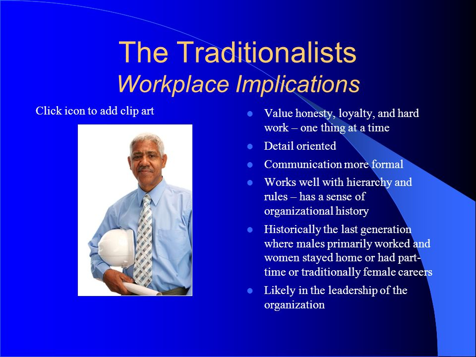 The Traditionalists Workplace Implications
