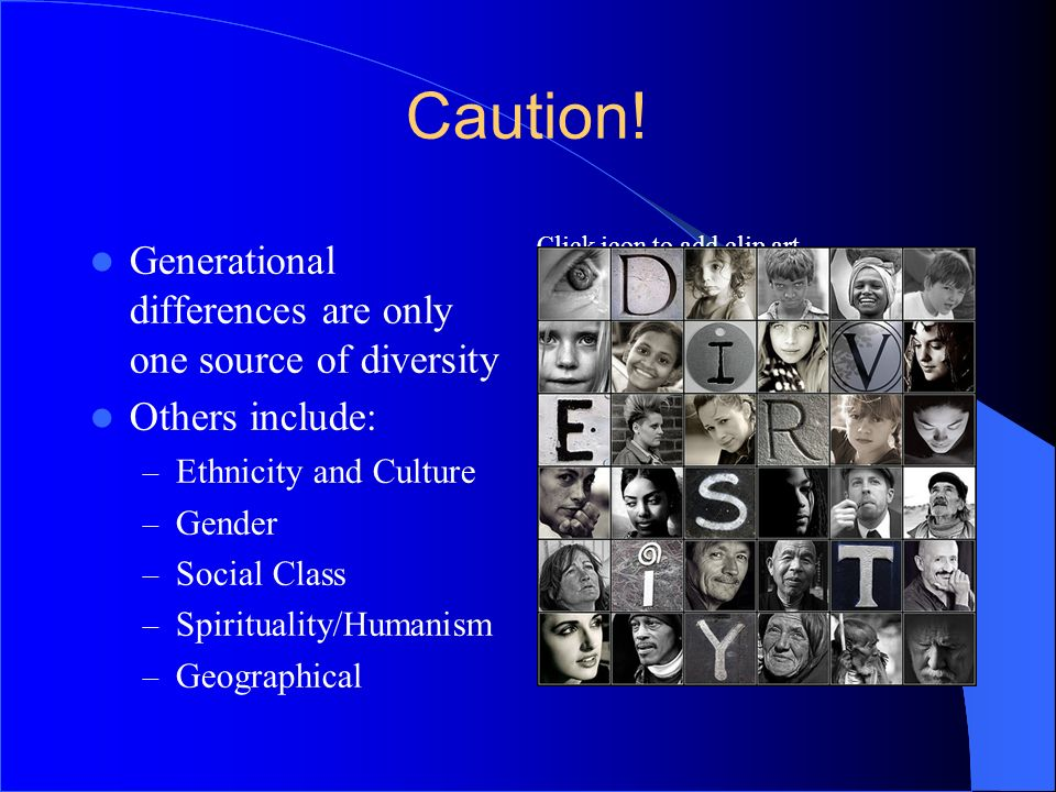 Caution! Generational differences are only one source of diversity
