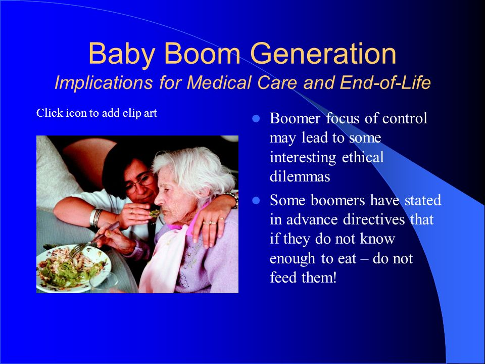 Baby Boom Generation Implications for Medical Care and End-of-Life