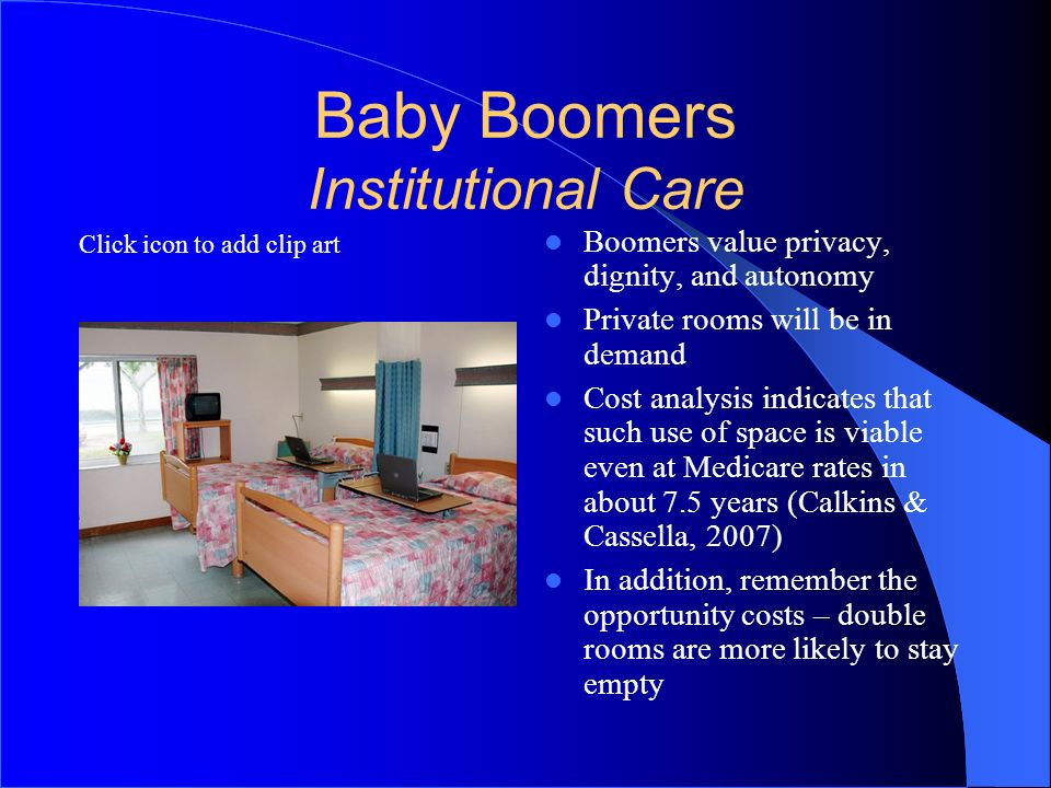 Baby Boomers Institutional Care