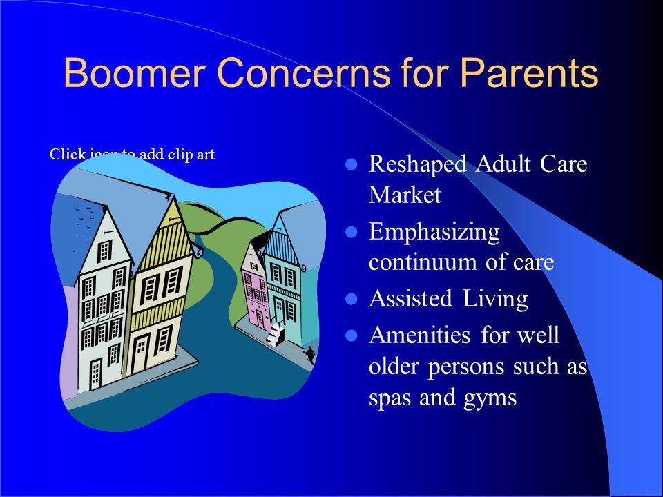 Boomer Concerns for Parents