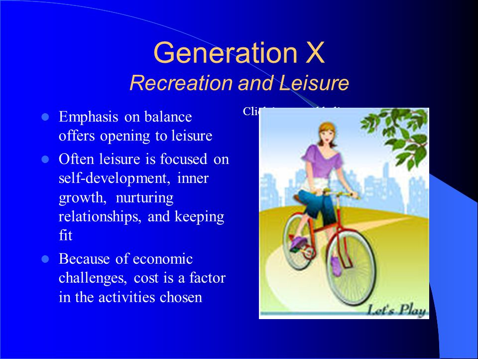 Generation X Recreation and Leisure