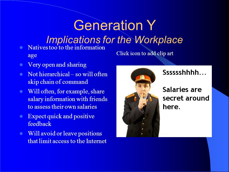 Generation Y Implications for the Workplace