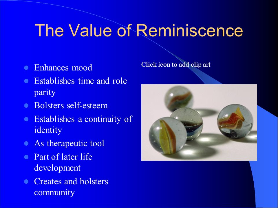 The Value of Reminiscence