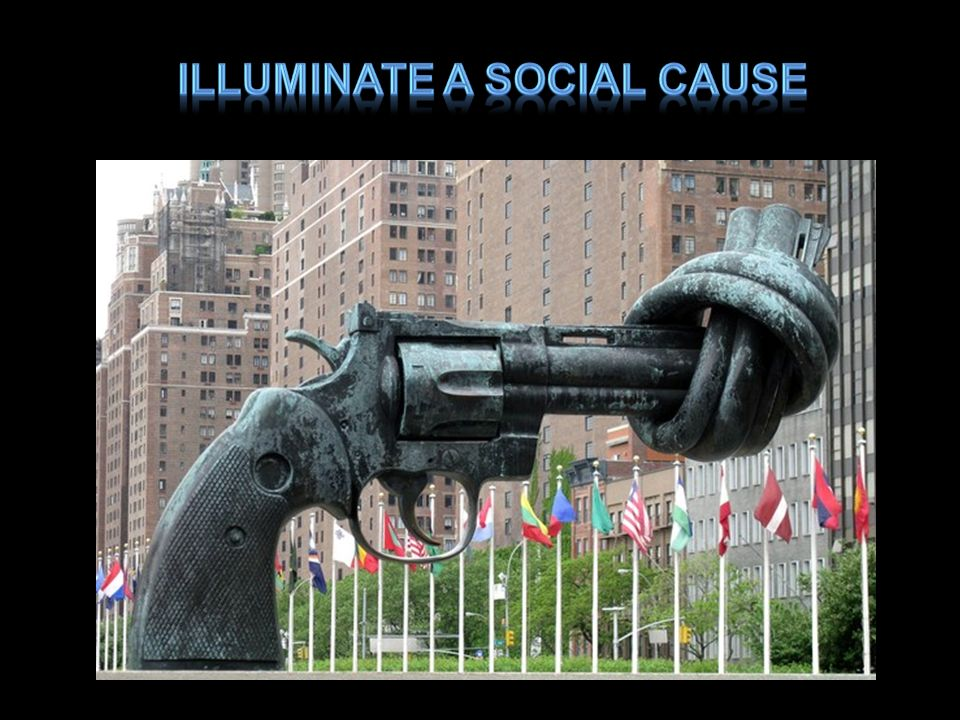 Illuminate a social cause
