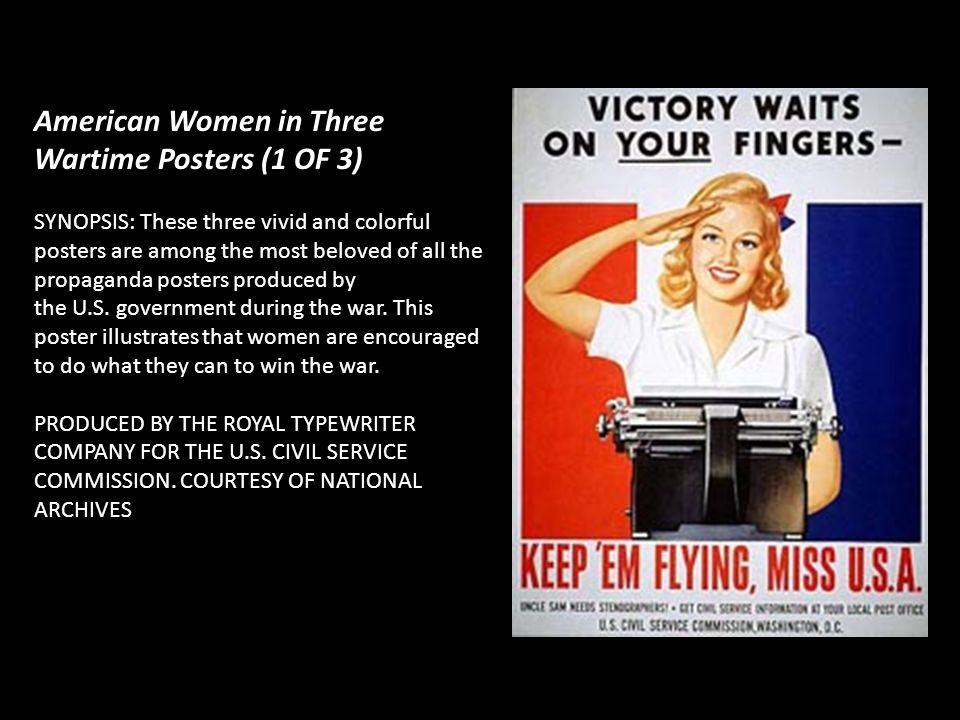 American Women in Three Wartime Posters (1 OF 3)