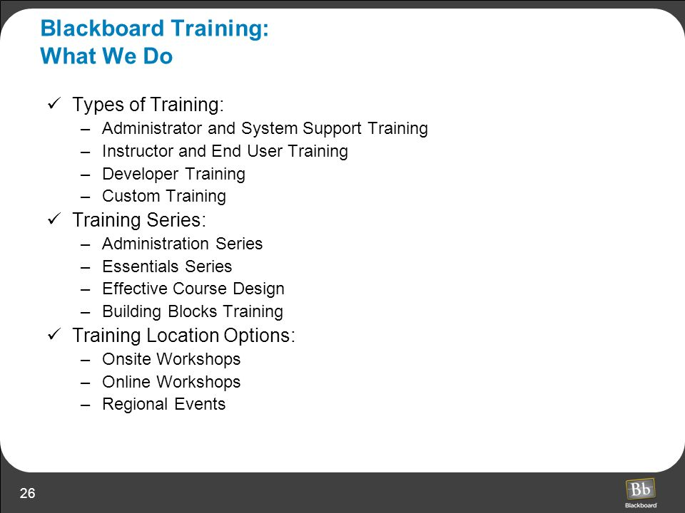 Blackboard Training: What We Do