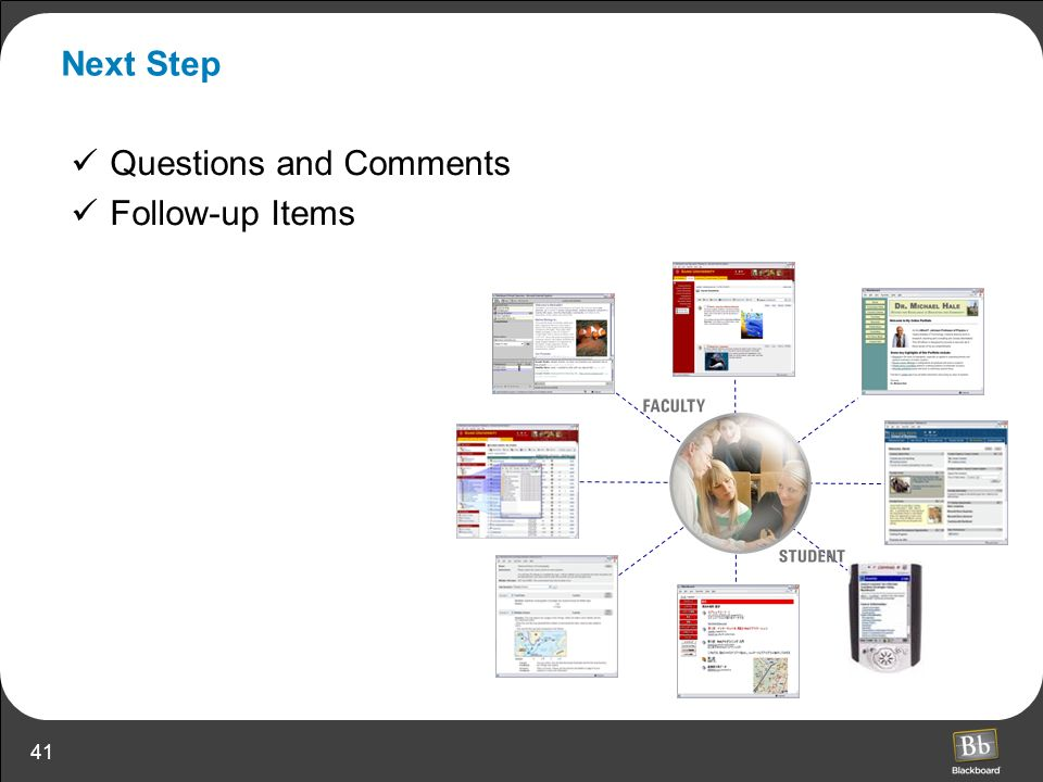 Next Step Questions and Comments Follow-up Items