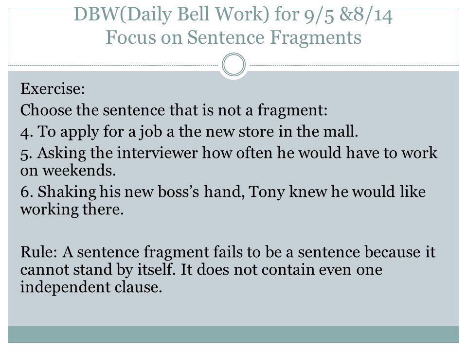 DBW(Daily Bell Work) for 9/5 &8/14 Focus on Sentence Fragments