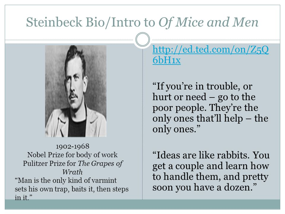 Steinbeck Bio/Intro to Of Mice and Men