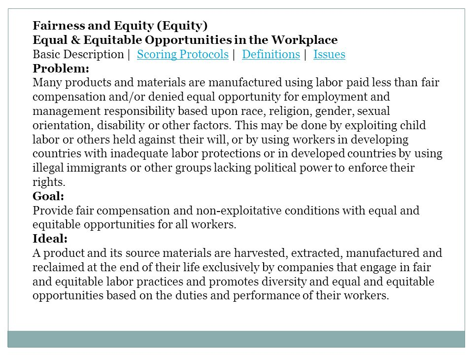 Fairness and Equity (Equity)