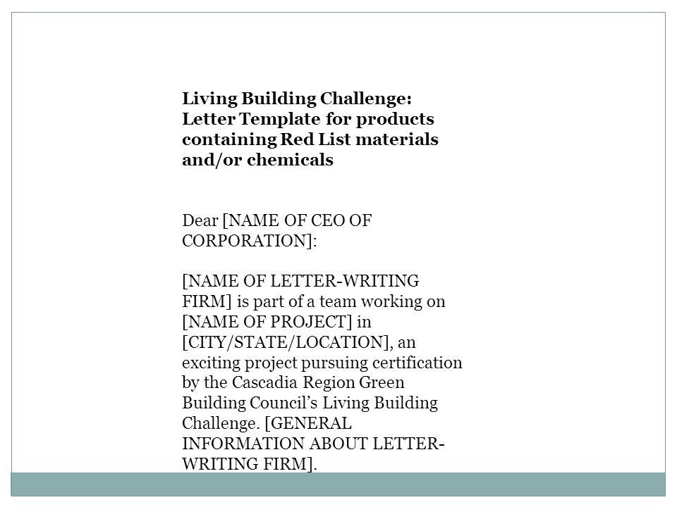Living Building Challenge: Letter Template for products containing Red List materials and/or chemicals