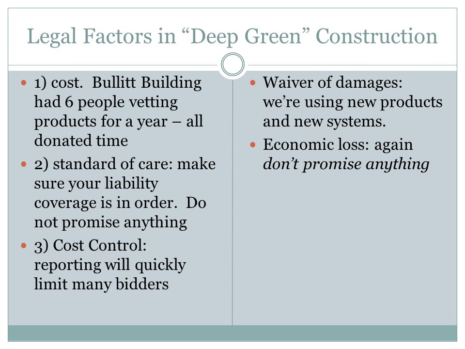 Legal Factors in Deep Green Construction