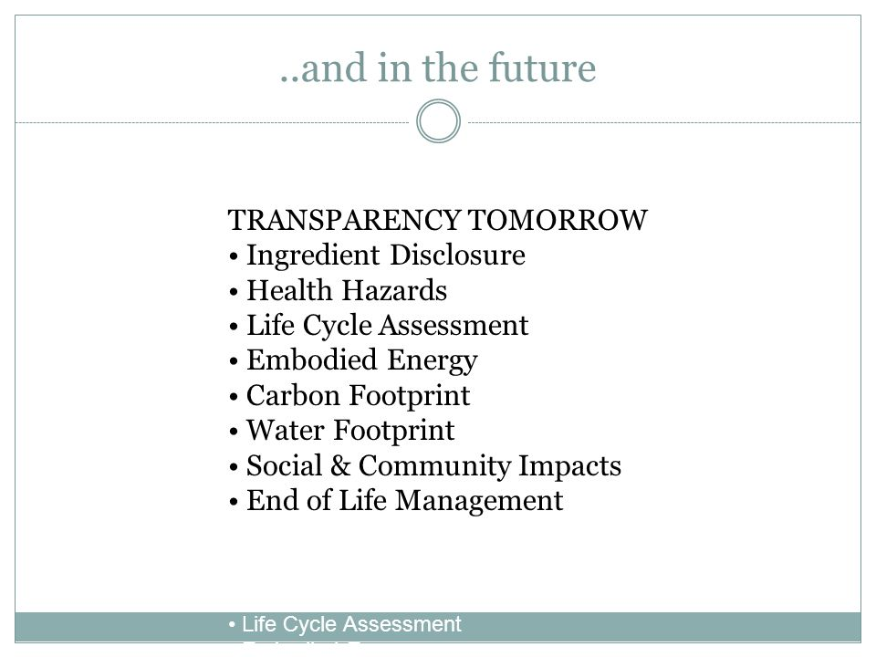 ..and in the future FUTURE PLANNING: TRANSPARENCY TOMORROW