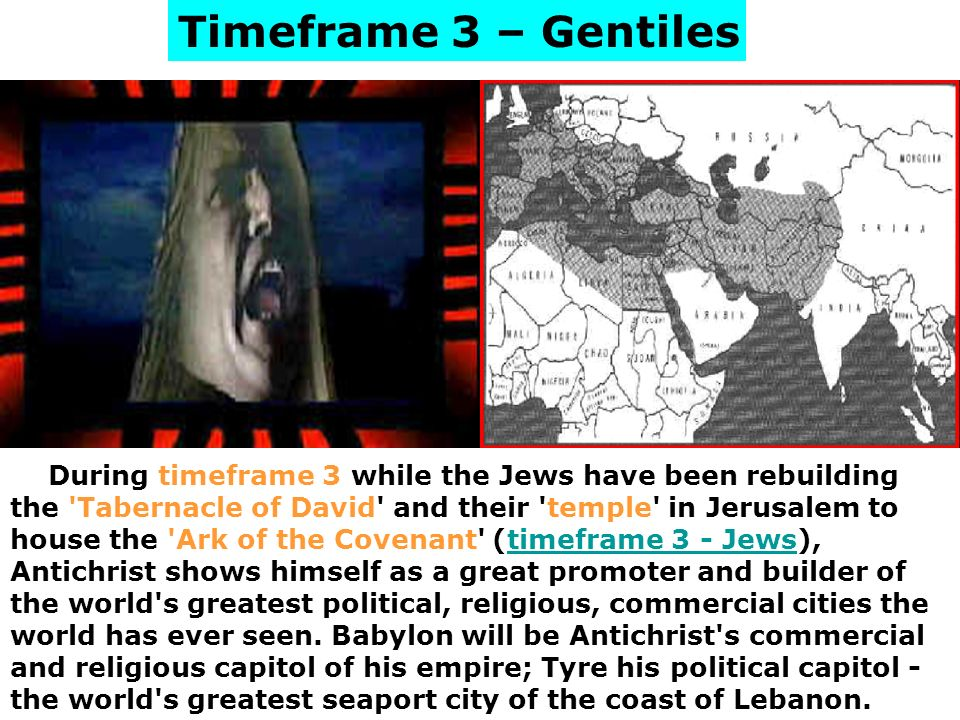 Timeframe 3 – Gentiles