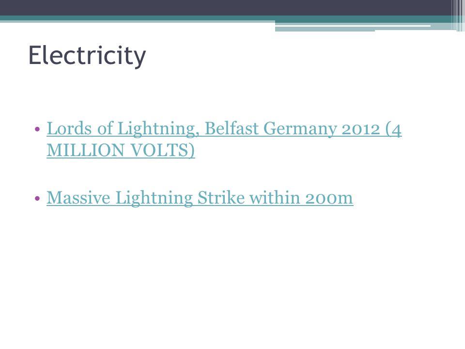 Electricity Lords of Lightning, Belfast Germany 2012 (4 MILLION VOLTS)