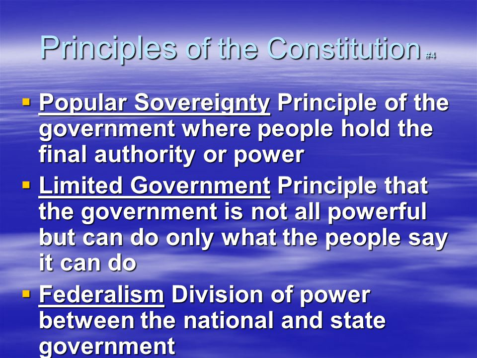 Principles of the Constitution #4