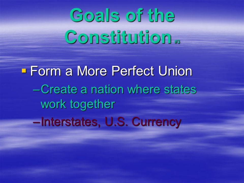 Goals of the Constitution #3