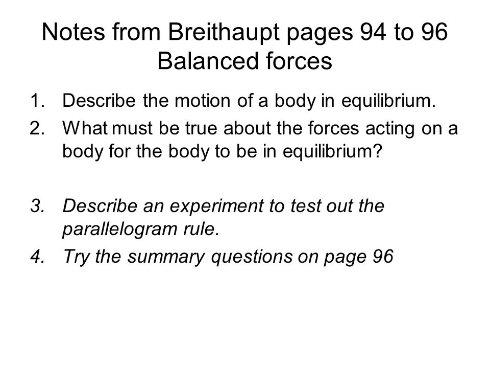 Notes from Breithaupt pages 94 to 96 Balanced forces