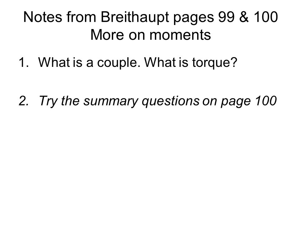 Notes from Breithaupt pages 99 & 100 More on moments