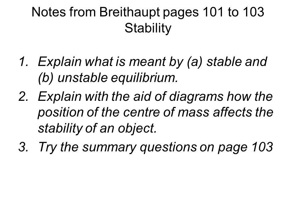 Notes from Breithaupt pages 101 to 103 Stability