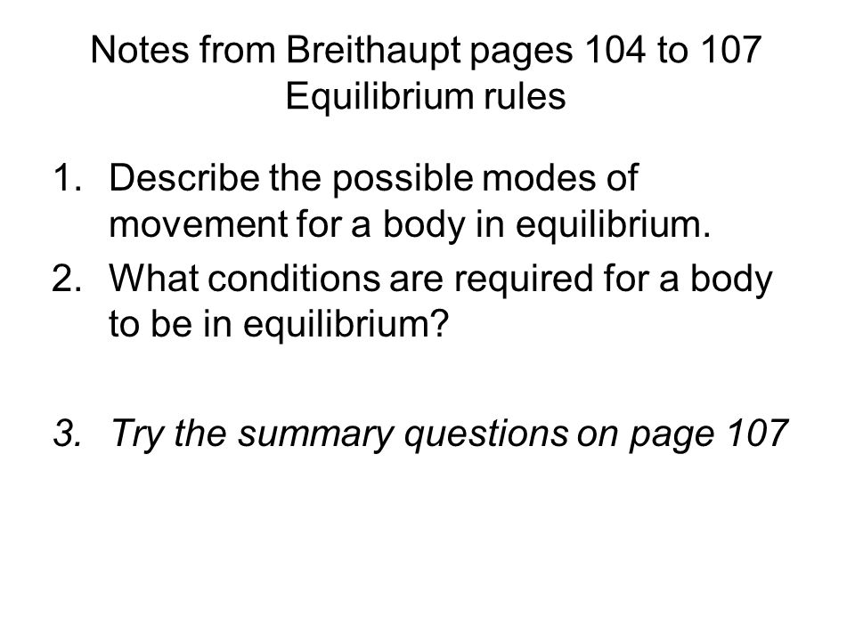 Notes from Breithaupt pages 104 to 107 Equilibrium rules