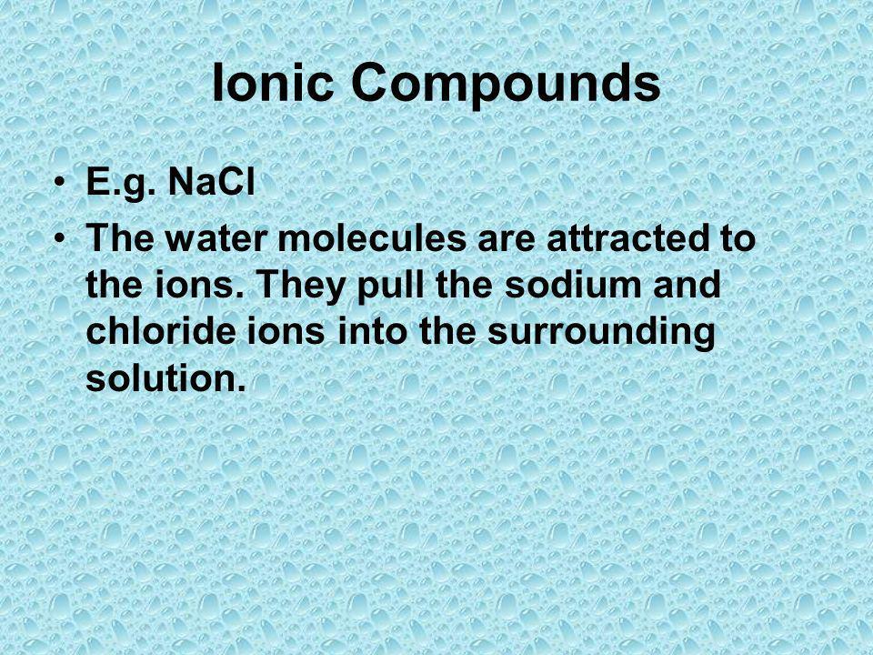 Ionic Compounds E.g. NaCl